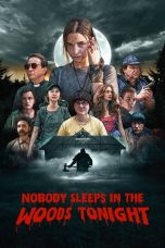 Download Nobody Sleeps in the Woods Tonight (2020) Sub Indo