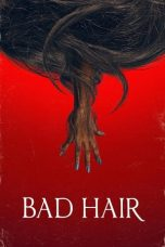 Download Bad Hair (2020) Sub Indo