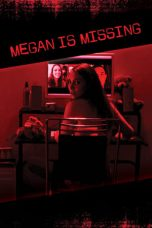 Download Megan Is Missing (2011) Sub Indo