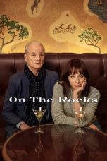 Download On the Rocks (2020) Sub Indo
