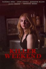 Download Killer Weekend (2020) Sub Indo