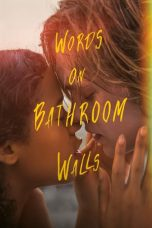 Download Words on Bathroom Walls (2020) Sub Indo