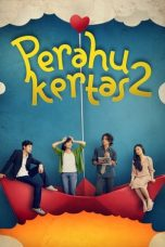 Download Film Perahu Kertas 2 (2012) Indo