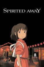 Nonton Download Spirited Away (2001) Sub Indo