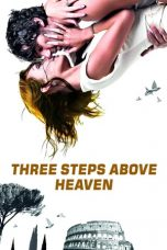 Download Three Steps Above Heaven (2010) Sub