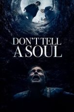 Download Don't Tell a Soul (2020) Sub Indo