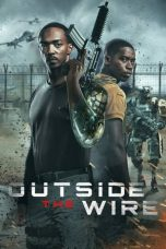 Download Outside the Wire (2021) Sub Indo
