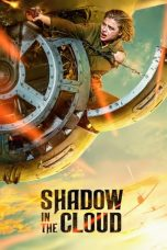 Download Shadow in the Cloud (2020) Sub Indo