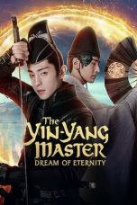 Download The Yin Yang Master: Dream of Eternity (2020) Sub Indo