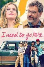 Download I Used to Go Here (2020) Sub Indo