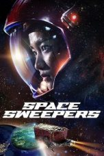 Download Space Sweepers (2021) Sub Indo