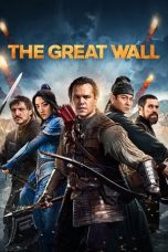 Download The Great Wall (2016) Sub Indo