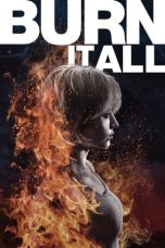 Download Burn It All (2021) Sub Indo