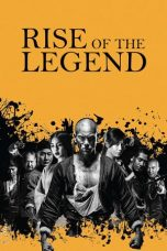 Download Rise of the Legend (2014) Sub Indo
