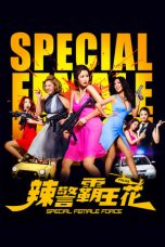 Download Special Female Force (2016) Sub Indo
