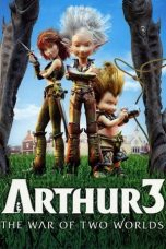 Download Arthur 3: The War of the Two Worlds (2010) Sub Indo