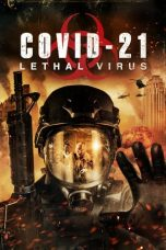Download COVID-21: Lethal Virus (2020) Sub Indo