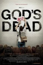 Download God's Not Dead (2014) Sub Indo