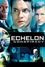Download Echelon Conspiracy (2009) Sub Indo