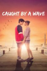 Download Caught by a Wave (2021) Sub Indo