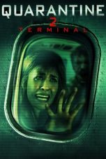 Download Quarantine 2: Terminal (2011) Sub Indo
