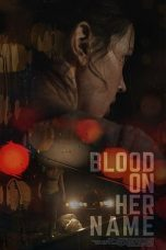 Download Blood on Her Name (2020) Sub Indo
