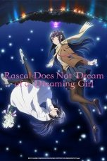 Download Rascal Does Not Dream of a Dreaming Girl (2019) Sub Indo