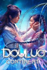 Download Douluo Continent (2021) Sub Indo Full Episode