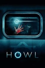 Download Howl (2015) Sub Indo