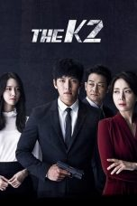 Download The K2 (2016) Sub Indo Full Episode