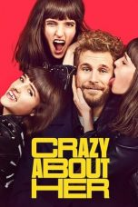 Download Crazy About Her (2021) Sub Indo