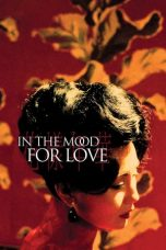 Download In the Mood for Love (2000) Sub Indo
