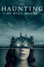 Nonton The Haunting of Hill House (2018) Film Subtitle Indonesia Streaming Movie Download Gratis Online