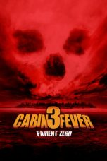 Download Cabin Fever: Patient Zero (2014) Sub Indo