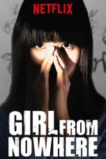 Download Girl from Nowhere Season 1 (2018) Sub Indo Full Episode