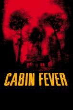 Download Cabin Fever (2002) Sub Indo