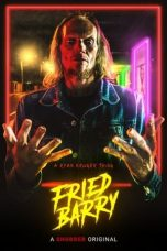 Download Fried Barry (2020) Sub Indo