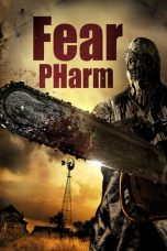 Download Fear PHarm (2020) Sub Indo