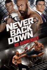 Download Never Back Down: No Surrender (2016) Sub Indo