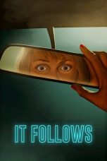 Download It Follows (2014) Sub Indo