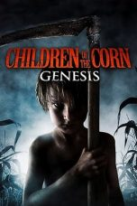 Download Children of the Corn: Genesis (2011) Sub Indo