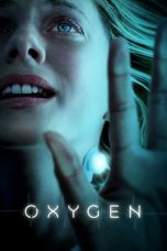 Download Oxygen (2021) Sub Indo