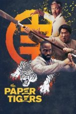 Download The Paper Tigers (2021) Sub Indo
