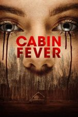 Download Cabin Fever (2016) Sub Indo