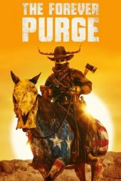 Download The Forever Purge (2021) Sub Indo